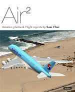 Air2 - Aviation Photos and Flight Reports by Sam Chui